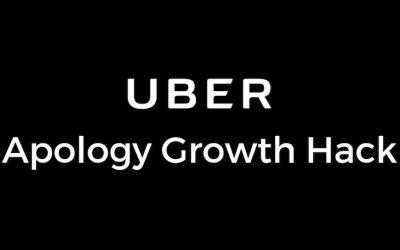 Der UBER Growth Hack mit Entschuldigungen