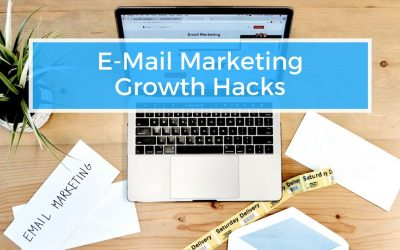 E-Mail Marketing Growth Hacks