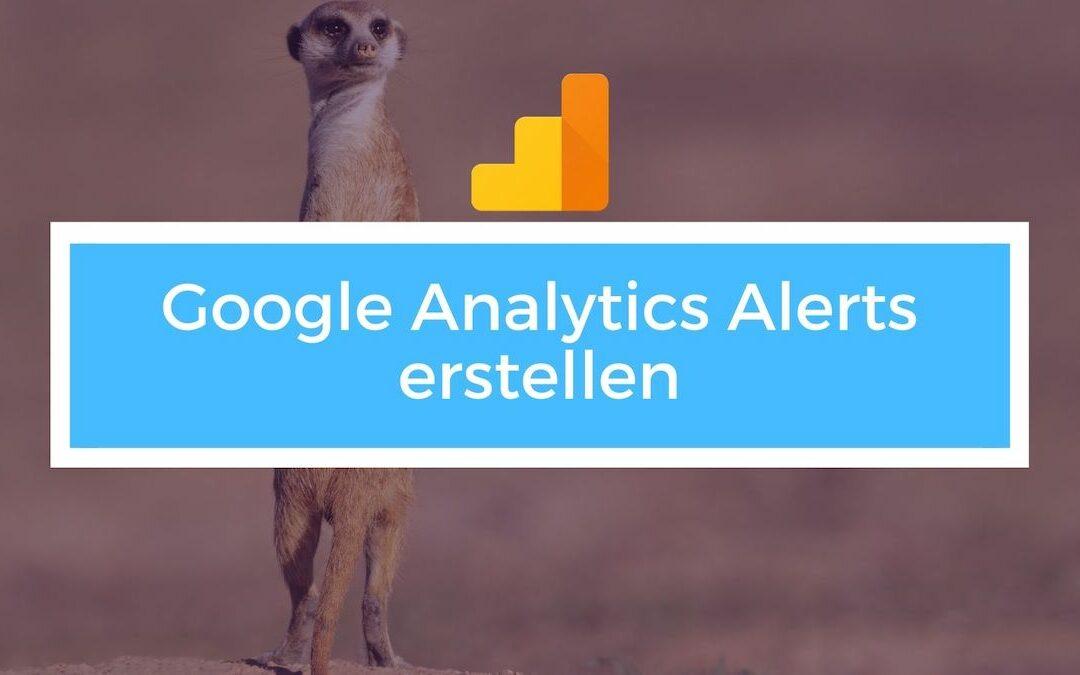 Google Analytics Alerts – Nachricht ob Webseite down ist